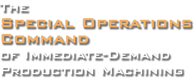 PRODx - The 'Special Operations Command' of Immediate Demand Production Machining
